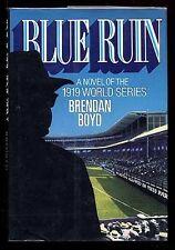 Blue Ruin: A Novel of the 1919 World Series