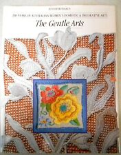 Aust THE GENTLE ARTS, 200 YRS OF DOMESTIC & DECORATIVE ARTS Crafts History h/c
