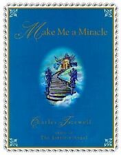 Make Me a Miracle by Charles Tazewell (2000, Hardcover)