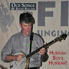 CD: Old Songs & Bothy Ballads 7 - Hurrah Boys Hurrah!
