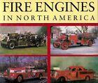 BUFF, Sheila - FIRE ENGINES IN NORTH AMERICA