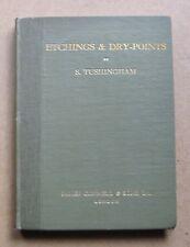 S Tushingham  Etchings & Dry-Points  Salaman  Illus 1st Ed 1929