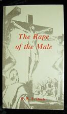 The Rape Of The Male: R.F. Doyle-Poor Richard's Press (1976)