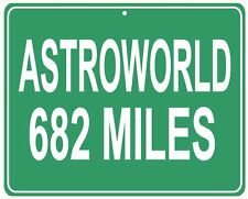 AstroWorld Amusement Park in Houston, TX - custom mileage sign from your house
