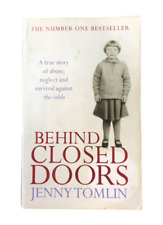 Jenny Tomlin Behind Closed Doors A True Story Of Abuse Neglect And Survival