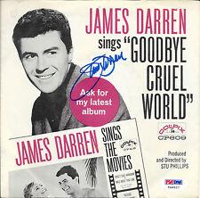 JAMES DARREN Signed Goodbye Cruel World 45 LP RECORD VINYL TJ Hooker PSA/DNA COA