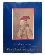 French Caricature and the French Revolution 1789-1799 (1988 Paperback)