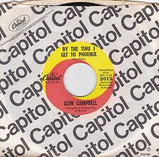 GLEN CAMPBELL 45RPM - ON CAPITOL - BY THE TIME I GET TO PHOENIX -  WITH SLEEVE!