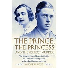 Prince, the Princess and the Perfect Murder by Andrew Rose Paperback Book
