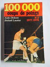 Boxe 100000 coups de poings N°2 1977 1978 Andy Dickdon et Bernard Laurent