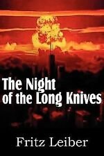 The Night of the Long Knives by Fritz Leiber (2011, Paperback)