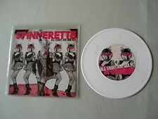 """SPINNERETTE All Babes Are Wolves/I Will Refuse 7"""" white vinyl single Brody Dalle"""