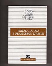 parola di dio e francesco d'assisi - autori vari  - cittadella-nuovo