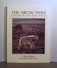 The Arctic Wolf, Social and Family Life,  The Hunt, Living with the Pack