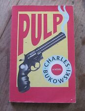 PULP by Charles Bukowski -1st printing color title-page- black sparrow 1994 -VG