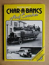 Kaleidoscope of Char-A-Bancs and Coaches. By Stan Lockwood. 1980 HB DJ 1st Edn.