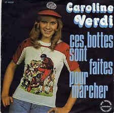 CAROLINE VERDI CES BOTTES SONT FAITES... (L. HAZLEWOOD)/ ON S'EN VA TOUS UN JOUR