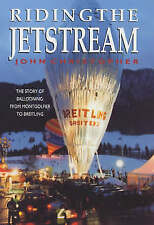 Riding the Jetstream : The Story of Ballooning from Montgolfier to Breitling, 07