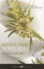 La Medicina natural al alcance de todos (Spanish Edition) Manuel Lazaeta Acharan