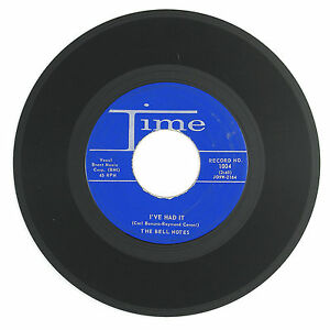 BELL NOTES I've Had It/Be Mine 7IN 1958 (ROCK'N ROLL) VG++