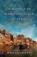 Un modelo de transformación cultural: El legado de William Carey en la india