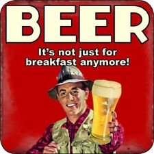 Beer It's Not Just For Breakfast Anymore funny drinks mat / coaster (og)