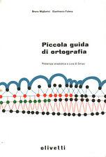 Piccola guida di ortografia - Bruno Migliorini, Gianfranco Folena (Smau) [1998]