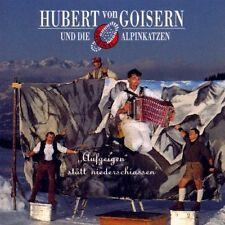 Hubert von Goisern Aufgeigen Statt Niederschiassen