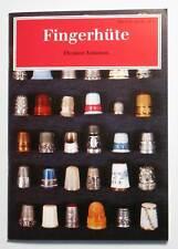 """Fingerhut - Heft Buch """" Fingerhüte """" von E. Johnson Journal 3922659993"""