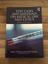 Text, Cases and Materials on Medical Law and Ethics, 4th Edition