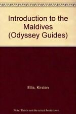 Introduction to the Maldives (Odyssey Guides), Ellis, Kirsten, Very Good, Paperb