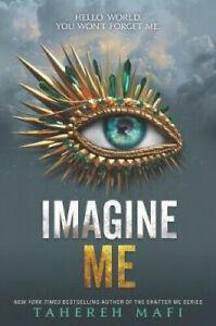 Imagine Me (Shatter Me) #55259 U