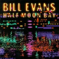Bill Evans - Half Moon Bay [CD]
