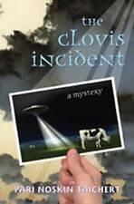 The Clovis Incident: A Mystery (Sasha Solomon Mysteries) by Pari Noskin Taichert