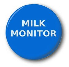 "Milk Monitor - 25mm 1"" Button Badge - School, Prefect, Novelty"