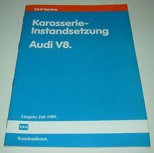 Werkstatthandbuch Audi V8 Typ  D11 Karosserie Instandsetzung Stand Juli 1989