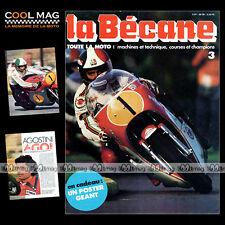 LA BECANE N°3 ★ AJS ★ GIACOMO AGOSTINI & MV AGUSTA ★ AGRATI GARELLI KL 50 ★ 1977