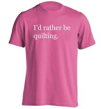 rather be quilting, t-shirt fabric thread needle sew hobby craft hipster 5665