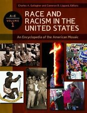 Race and Racism in the United States [4 volumes]: An Encyclopedia of the America