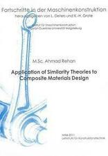 AHMAD REHAN - APPLICATION OF SIMILARITY THEORIES TO COMPOSITE MATERIALS DESIGN