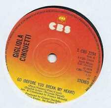 """Gigliola Cinquetti - Go (Before You Break My Heart) - 7"""" Single"""