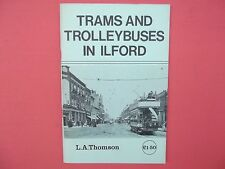 Trams and Trolleybuses in Ilford by Leonard Alfred Thomson (Paperback, 1979)