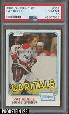 1981 O-Pee-Chee OPC Hockey #339 Pat Ribble Washington Capitals PSA 10 GEM MINT
