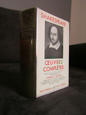 William Shakespeare - Oeuvres complètes Tome 2 - Gallimard Pléiade
