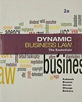 Dynamic Business Law The Essentials Nancy Kubasek