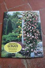 Ancien catalogue jardinage culture fleurs plants - Pépinières LONATI - 1979 1980