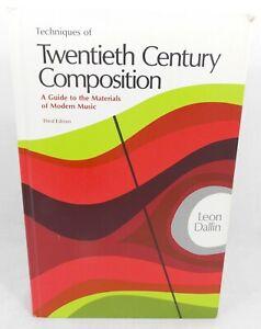 TECHNIQUES OF TWENTIETH CENTURY COMPOSITION Leon Dallin 3rd Printing 1974 Exc !