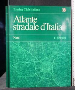 ATLANTE STRADALE D'ITALIA. Nord. AA.VV. Touring Club Italiano.