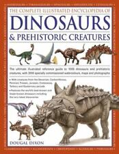 The Complete Illustrated Encyclopedia Of Dinosaurs & Prehistoric Creatures: T...