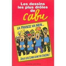 CABU - Les Dessins Les Plus Drole Le Cherche-Midi BD Broche 2014 Charlie Hebdo